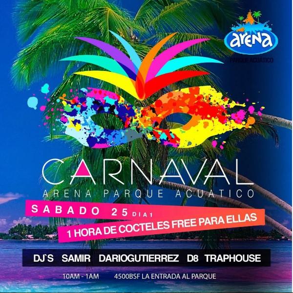 Carnavales 2017 Arena Parque Acuático